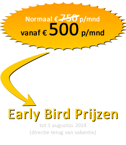 Tot 1 augustus Early Bird prijzen